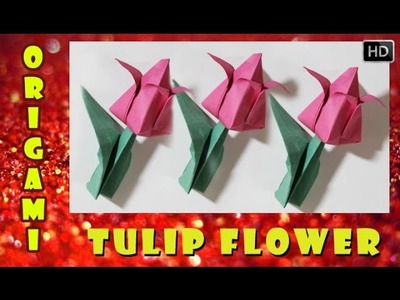 HOW TO MAKE AN ORIGAMI 3D TULIP FLOWER | TRADITIONAL PAPER TOY