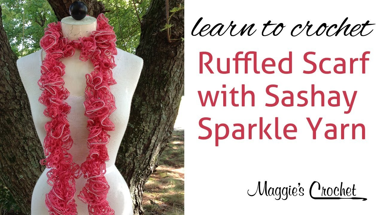 Sashay Sparkle Ruffled Scarf Learn to Crochet with Maggie Weldon