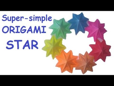 SUPER SIMPLE Origami STAR