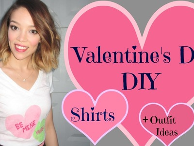 ♥ Valentines Day ♥ DIY Shirts+ Outfit Ideas!