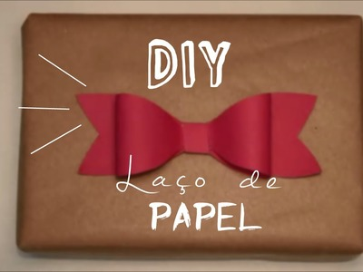 DIY - Como fazer laço de papel | How to make a paper bow