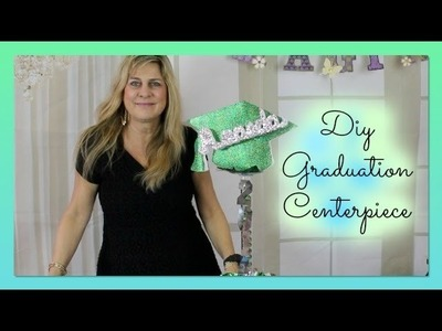 DIY graduation centerpiece Ideas 2014 - DIY quick and easy Centerpiece Class Tutorial