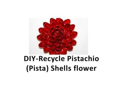 DIY -  Recycle  Pistachio (pista) Shells flower