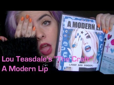 How To: A Modern Lip | The Craft | Lou Teasdale