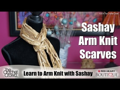 How To Arm Knit with Sashay