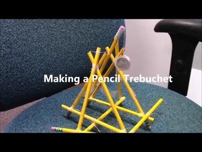 How to Make a Pencil Trebuchet. (Tutorial, DIY)