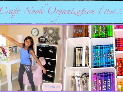 If I Can, You Can, Too! Craft Nook Organization Part 2 of 2 {My Organized Kid}