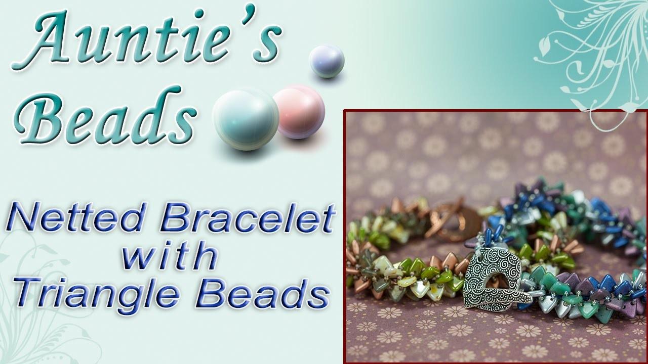Netted Bracelet with Czech Glass Triangle Beads - Karla Kam