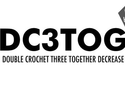 The Double Crochet Three Together Decrease (dc3tog) :: Crochet Decrease :: Right Handed