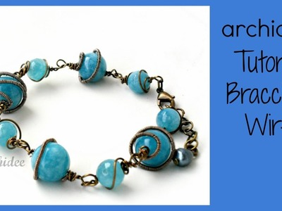 Tutorial Tecnica Wire | Bracciale Angelite | DIY Wire Bracelet