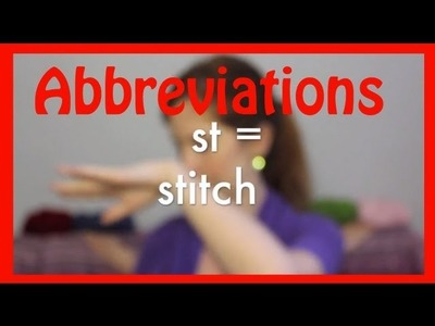 Crochet Abbreviations and what the H they mean