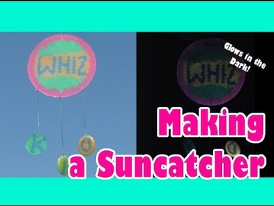 Easy Kids Crafts - MAKE A SUNCATCHER Glow in the Dark