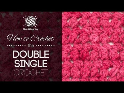 How to Crochet the Double Single Crochet Stitch