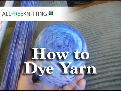 How to Dye Yarn: Symmetrical Colorways