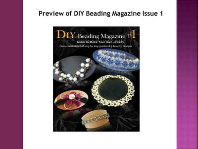 Preview of DIY Beading Magazine Issue 1 (iPad Newsstand)