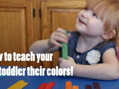 Tips for teaching your toddler thier colors! DIY Crafts! How to!