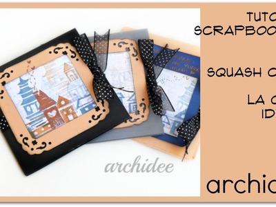 "Tutorial Scrapbooking   DIY Squash Card ""La Casa Ideale""   Convivenza   Wishes for Life Together"