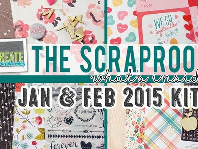 What's Inside: The ScrapRoom Scrapbook Kits + PL Kit | JANUARY + FEBRUARY 2015