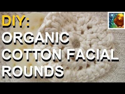 DIY: Easy Crochet Organic Cotton Facial Rounds