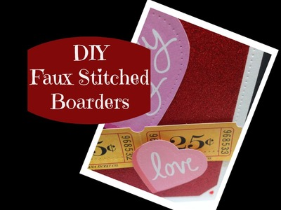 DIY Faux Stitched Borders for Cardmaking