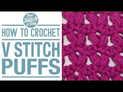 How to Crochet the V Stitch Puff Pattern