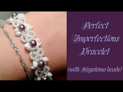 Perfect Imperfections Bracelet Beading Tutorial by HoneyBeads1