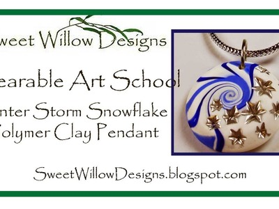 SWD Polymer Clay Tutorial Winter Storm Snowflake Pendant