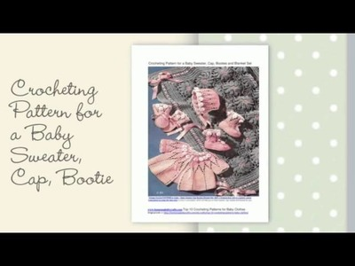 Top 10 Crocheting Patterns for Baby Clothes