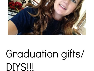 DIY (Inexpensive) Graduation Gifts!