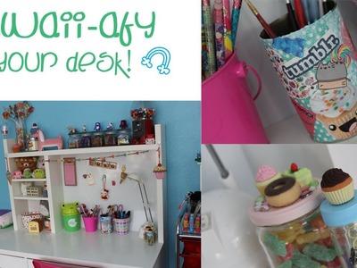 ✄❤DIY Kawaii-afy Your Desk!❤ ✎
