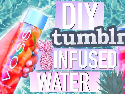 DIY Tumblr Infused Water! #TumblrMySummer