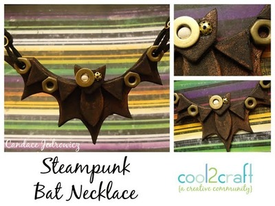 How to Make a Steampunk Bat Necklace by Candace Jedrowicz