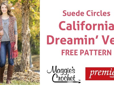 California Dream Vest Free Crochet Pattern using Suede Circles yarn - Right Handed