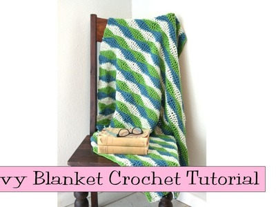 Crochet for Knitters - Wavy Blanket Tutorial
