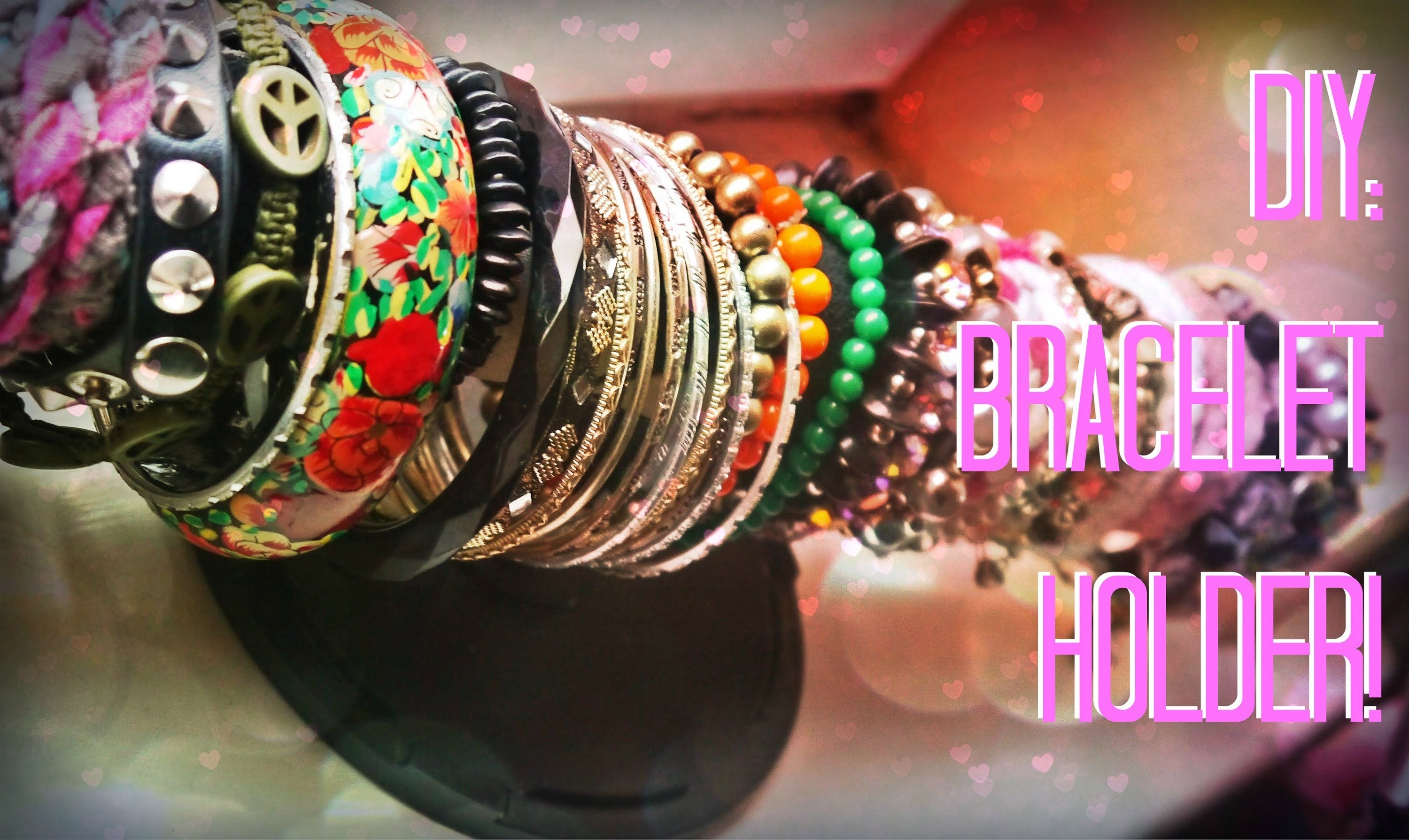 DIY: Bracelet Holder.Organizer ♥