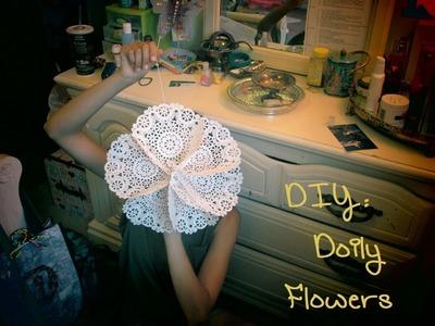 DIY: Giant Doily Flowers