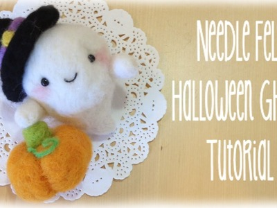 DIY Halloween Ghost Pumpkin Witch Needle Felt Tutorial Costume