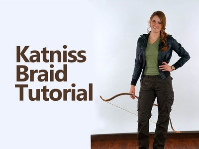 DIY Katniss Braid and Costume