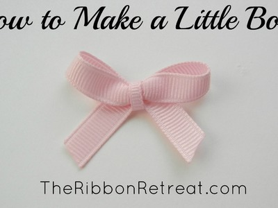 How to Make a Little Bow - TheRibbonRetreat.com