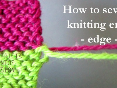 How to sew in knitting ends at edge