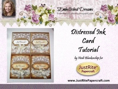 JustRite Papercraft Distress Ink Card Tutorial by Heidi Blankenship