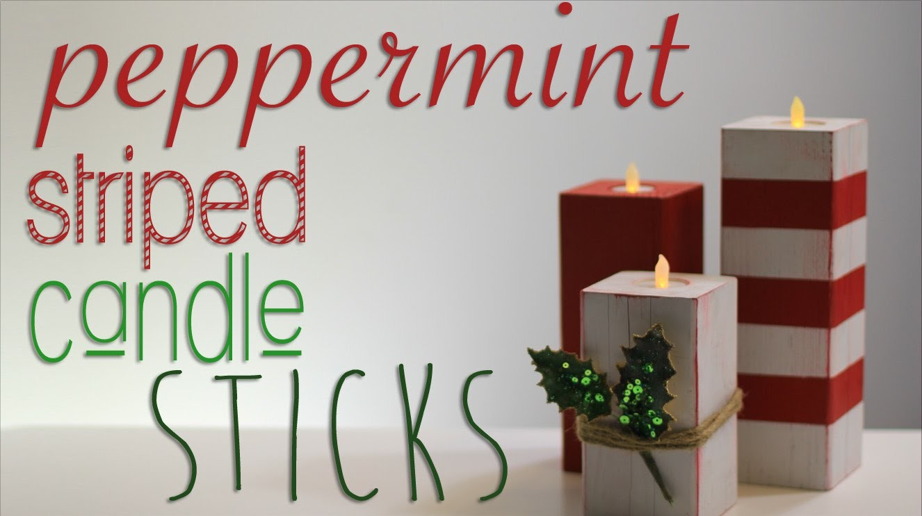 Peppermint Striped Candle Sticks - 4th DIY of Christmas