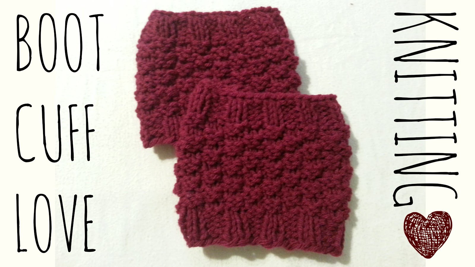 Boot Cuff 'Love'   Easy Knit Pattern   Knitting Accessories Tutorial