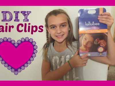 CRAFT TIME - DIY HAIR CLIPS FROM LULLUBEE