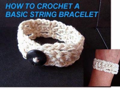 Crochet Basic string bracelet, button on bracelet, how to diy