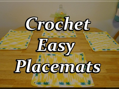 Crochet Easy Table Placemats