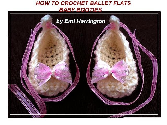 CROCHET PATTERN, BABY BOOTIES, BALLET FLATS, Newborn to 3 months, by Emi Harrington