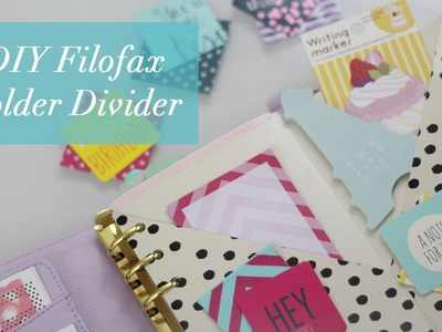 DIY Filofax Folder Divider Tutorial