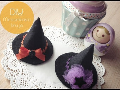 DIY: Mini Sombrero de Bruja. Mini Witch Hat