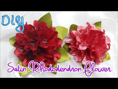 D.I.Y. Satin Rhododendron Flower Tutorial